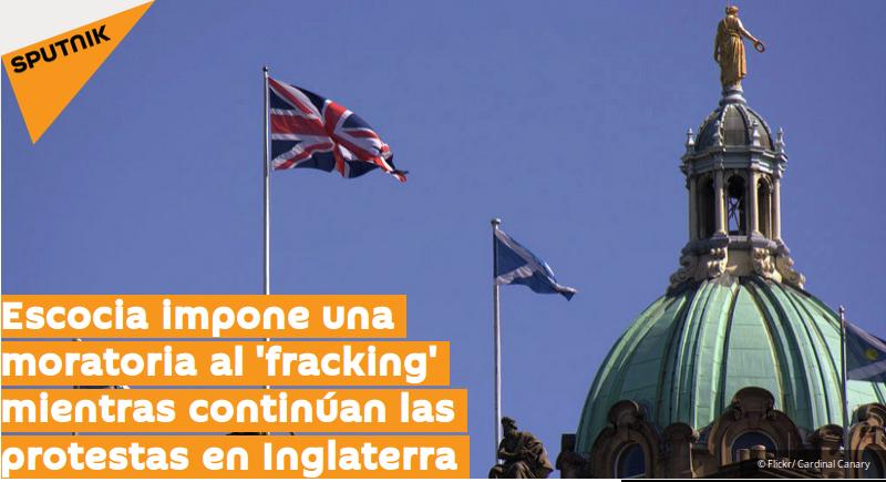 Escocia pone una moratoria al fracking